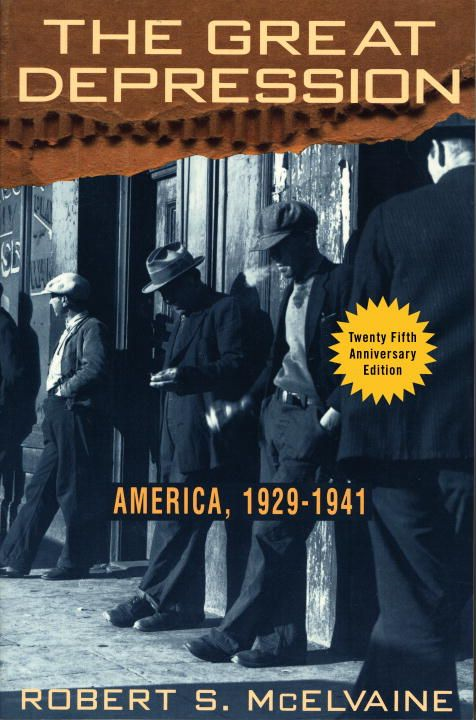 The Great Depression By: Robert S. McElvaine