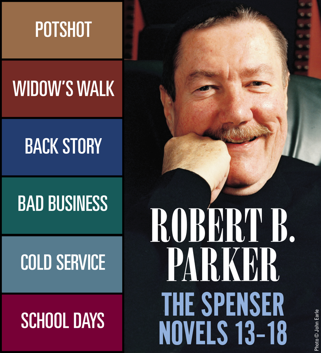 Robert B. Parker: The Spenser Novels 13 ? 18 By: Robert B. Parker