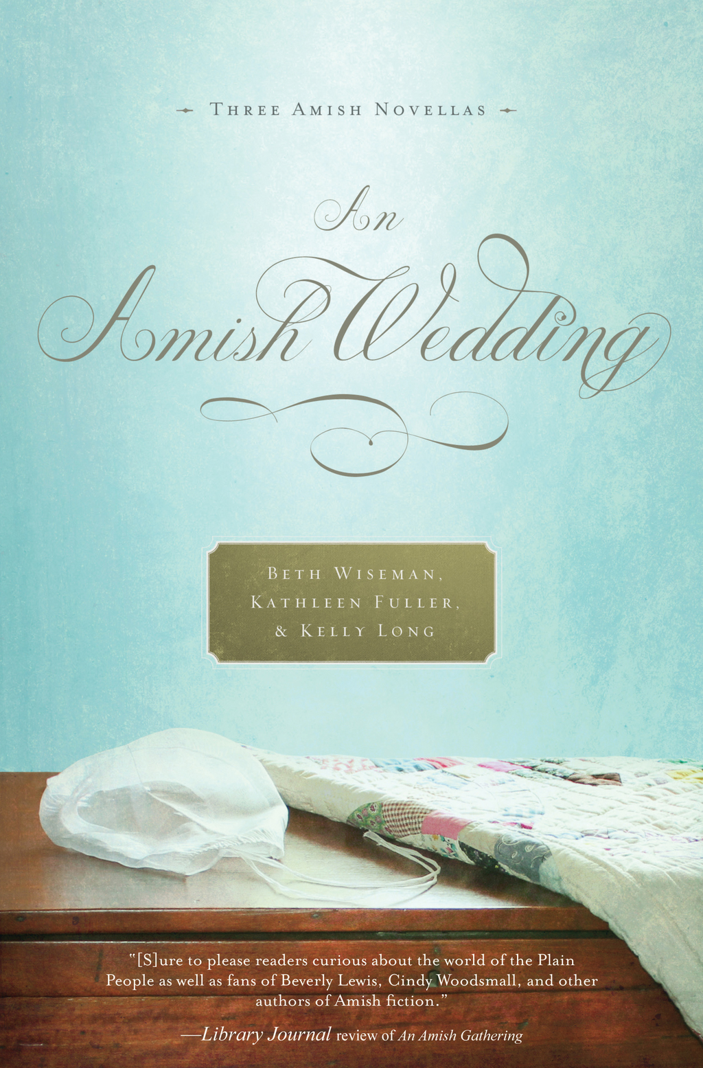 An Amish Wedding By: Beth Wiseman