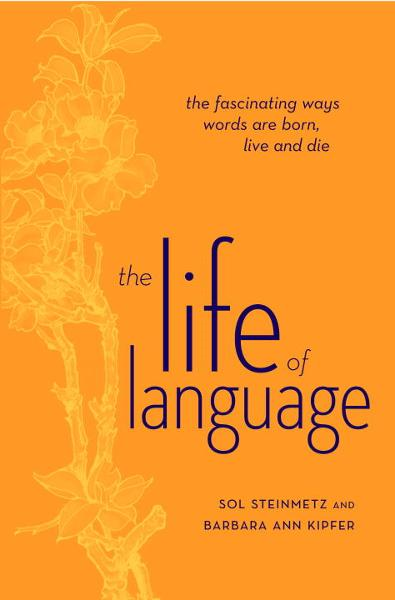 The Life of Language