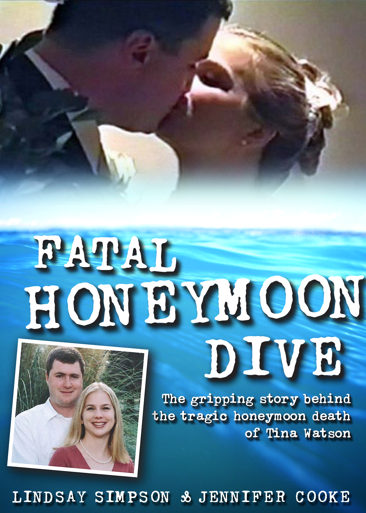 Fatal Honeymoon Dive