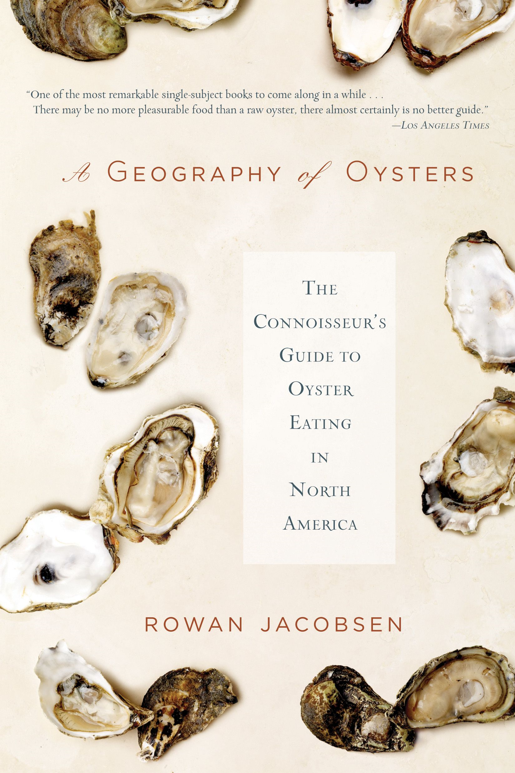 A Geography of Oysters By: Rowan Jacobsen