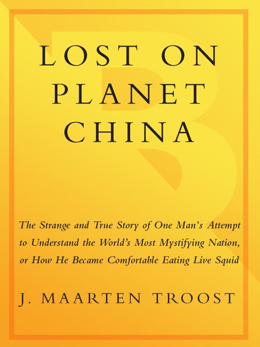Lost on Planet China By: J. Maarten Troost