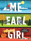 Me And Earl And The Dying Girl:
