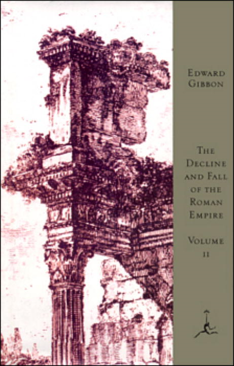The Decline and Fall of the Roman Empire, Volume II By: Edward Gibbon,Gian Battista Piranesi