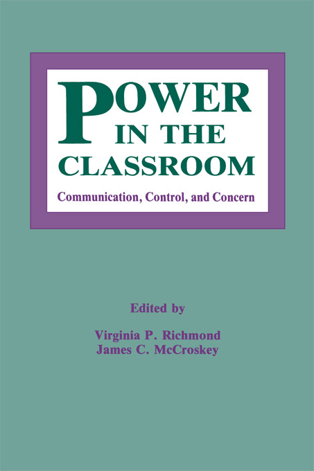 Power in the Classroom Communication,  Control,  and Concern