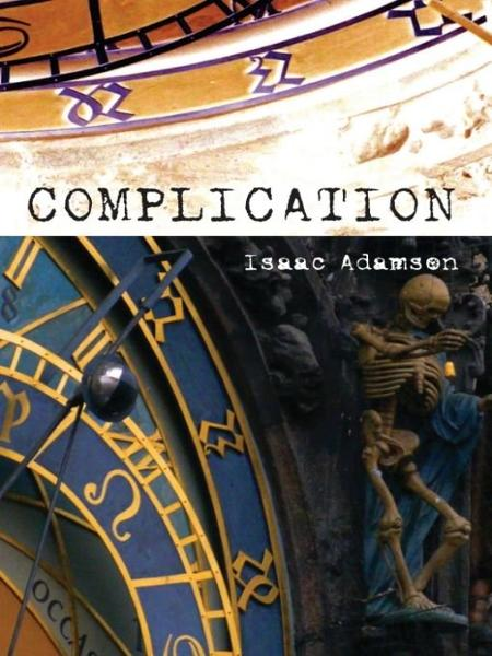 Complication By: Isaac Adamson
