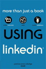 Using LinkedIn By: Patrice-Anne Rutledge