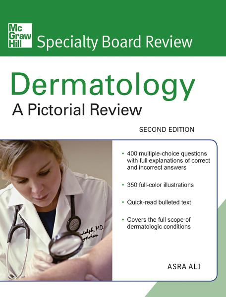 McGraw-Hill Specialty Board Review Dermatology: A Pictorial Review, Second Edition