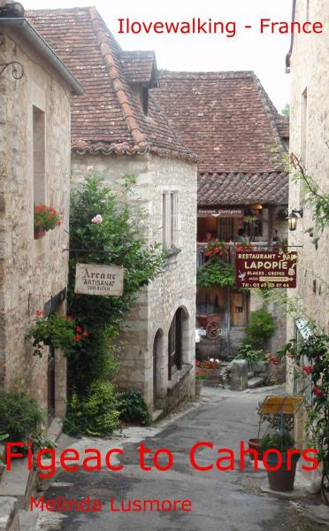 Ilovewalking France: Figeac to Cahors