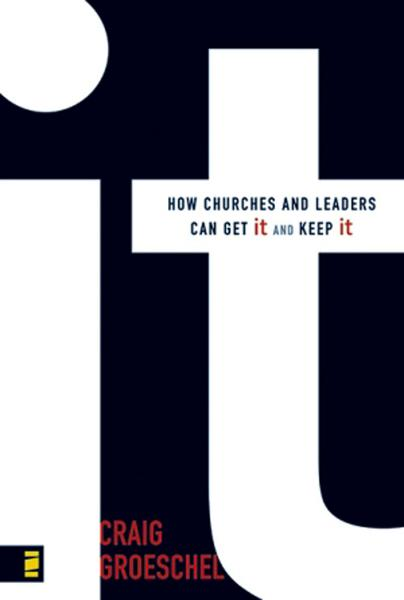 It By: Craig   Groeschel