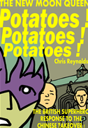 Potatoes! Potatoes! Potatoes! A New Moon Queen Story