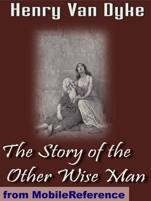 The Story Of The Other Wise Man  (Mobi Classics)