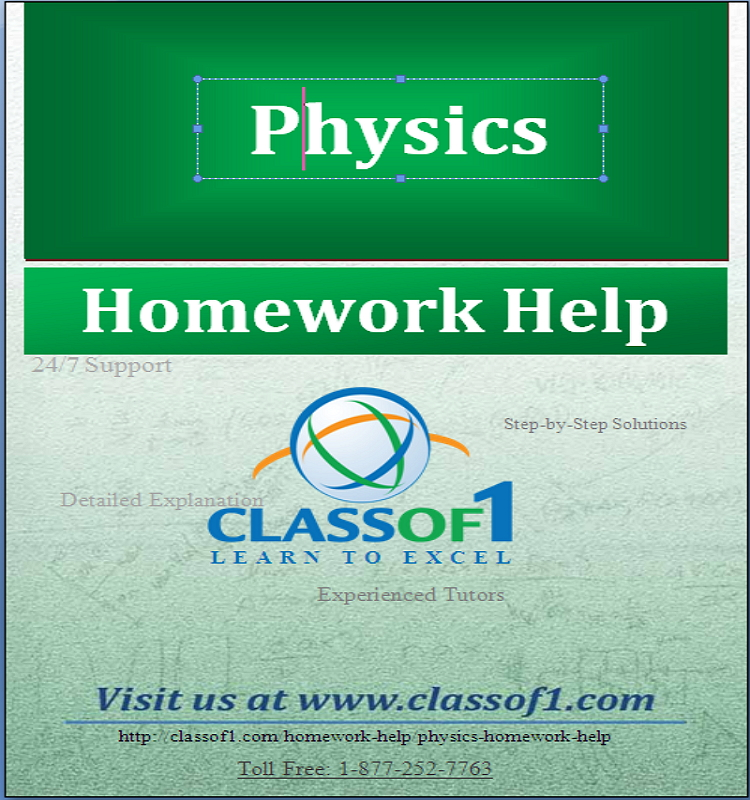 help with physics homework Seeking online help with physics project avail best physics assignment help, physics homework help from tutorhelpdesk and boost your grades.