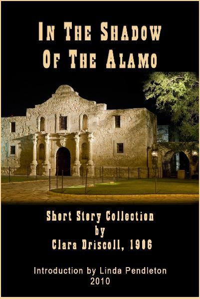 In The Shadow of the Alamo: Short Story Collection