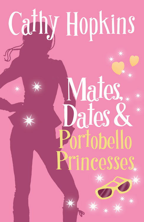 Mates, Dates and Portobello Princesses By: Cathy Hopkins