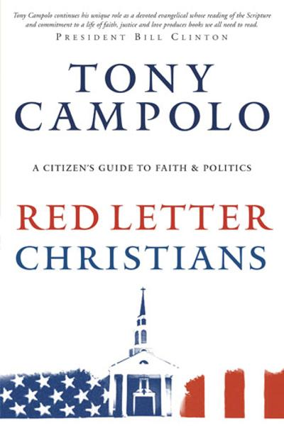 Red Letter Christians By: Tony Campolo