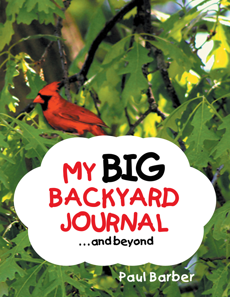 My Big Backyard Journal…and beyond