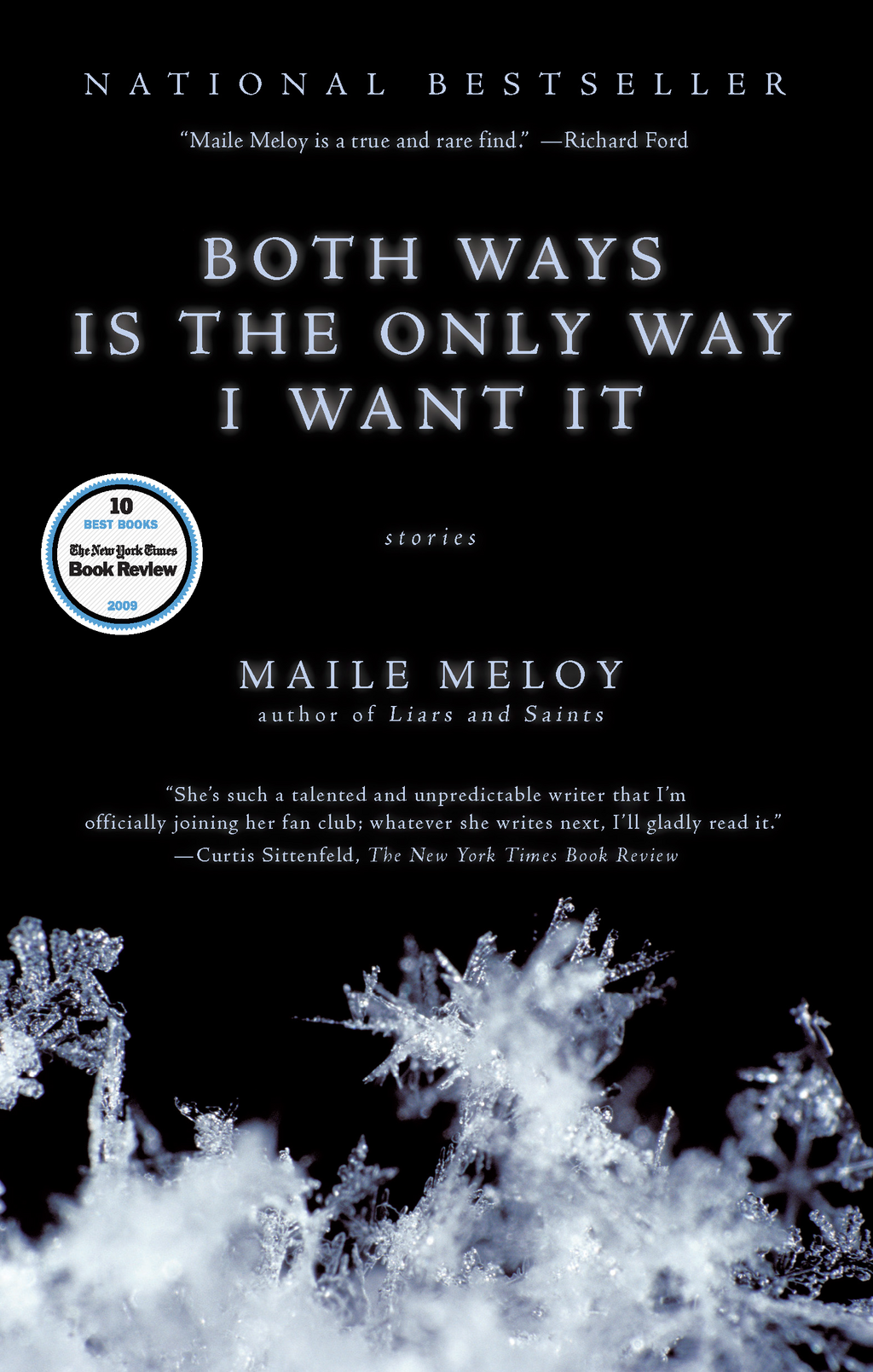 Both Ways is the Only Way I Want It By: Maile Meloy