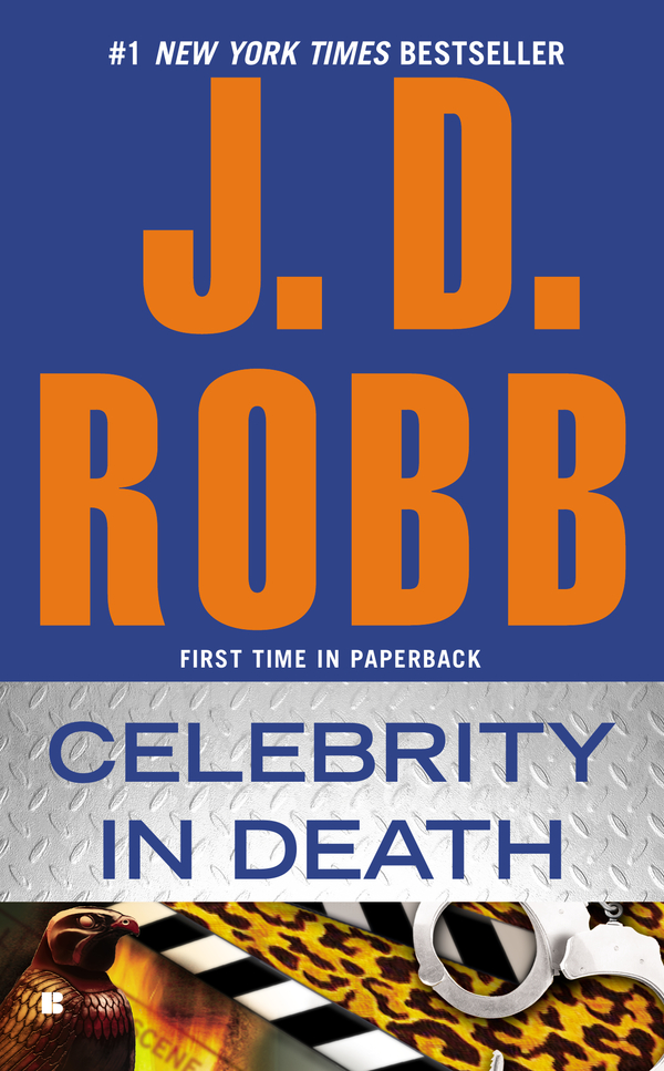 Celebrity In Death By: J.D. Robb