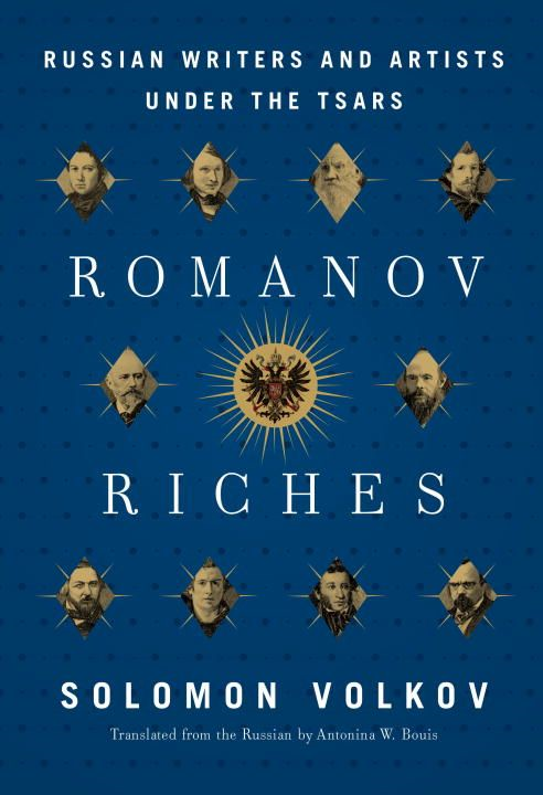 Romanov Riches By: Solomon Volkov