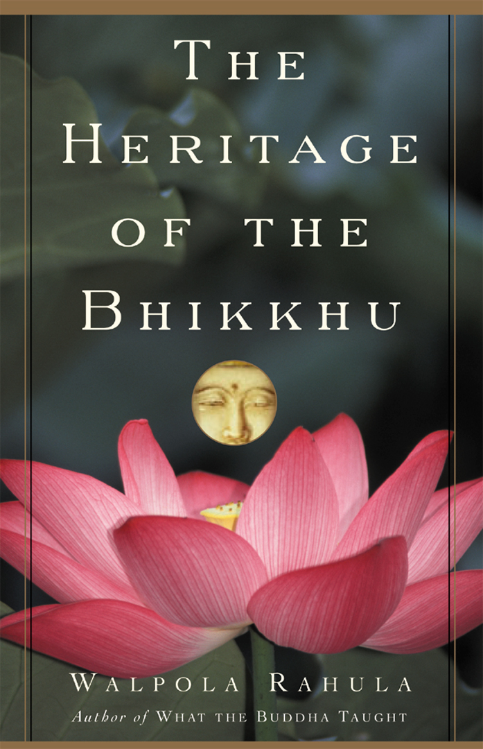 The Heritage of the Bhikkhu