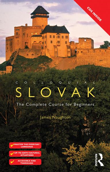 Colloquial Slovak By: James Naughton