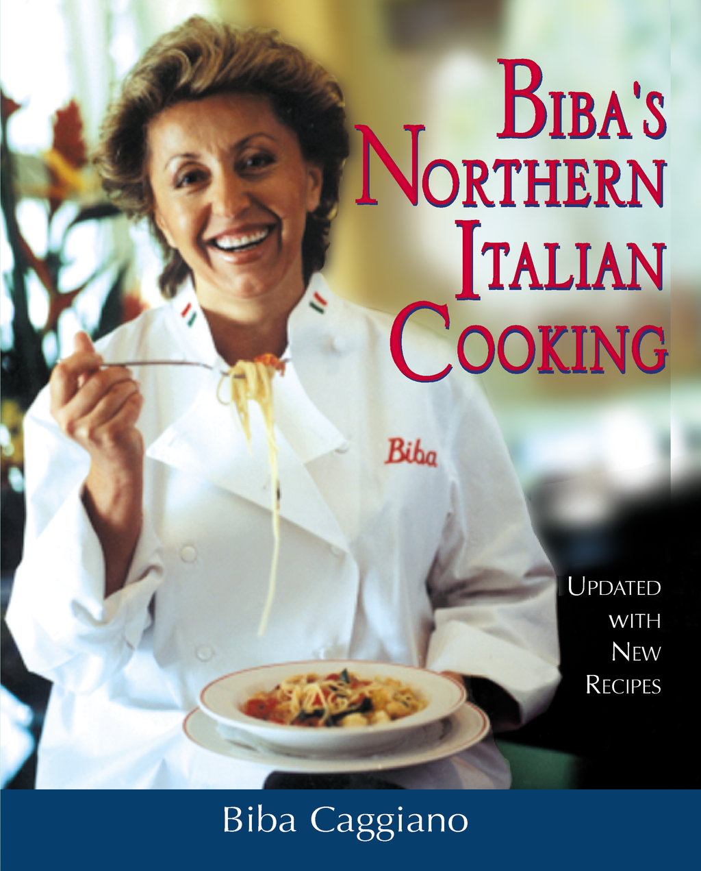 Biba's Northern Italian Cooking