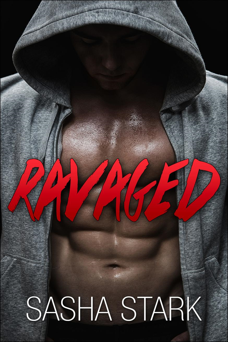 Sasha Stark - Ravaged (Motorcycle Romance)