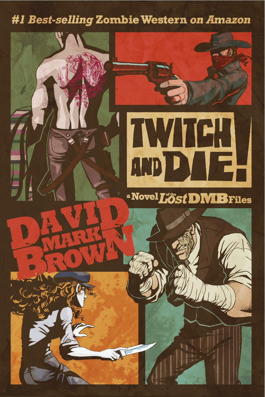 Twitch and Die! (Lost DMB Files #26) By: David Mark Brown