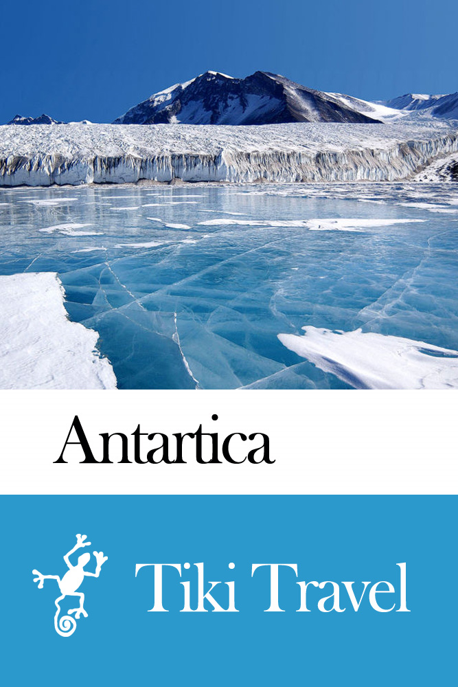 Antarctica Travel Guide - Tiki Travel