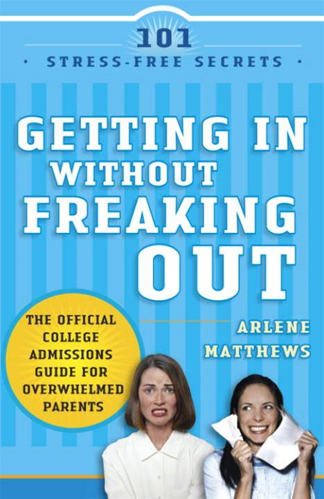 Getting in Without Freaking Out By: Arlene Matthews