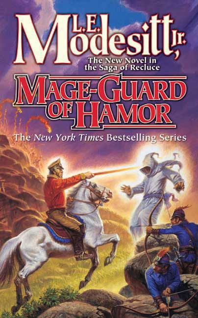 Mage-Guard of Hamor By: L. E. Modesitt