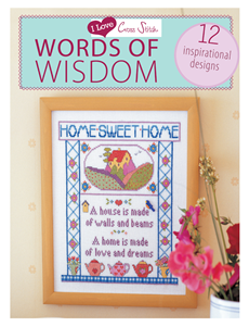 I Love Cross Stitch Words of Wisdom 12 Inspirational Designs