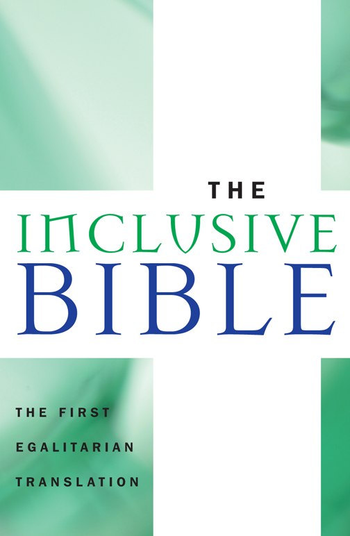The Inclusive Bible By: Priests for Equality