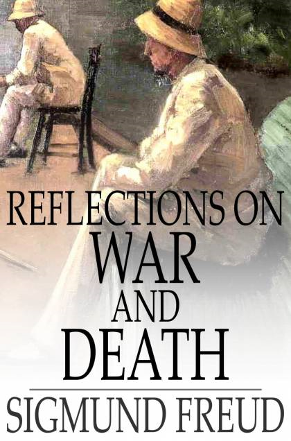 Reflections on War and Death