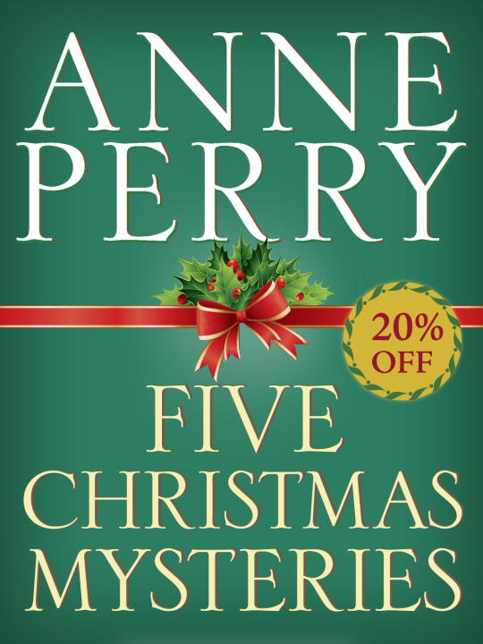 Five Christmas Mysteries By: Anne Perry
