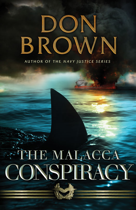The Malacca Conspiracy By: Don   Brown