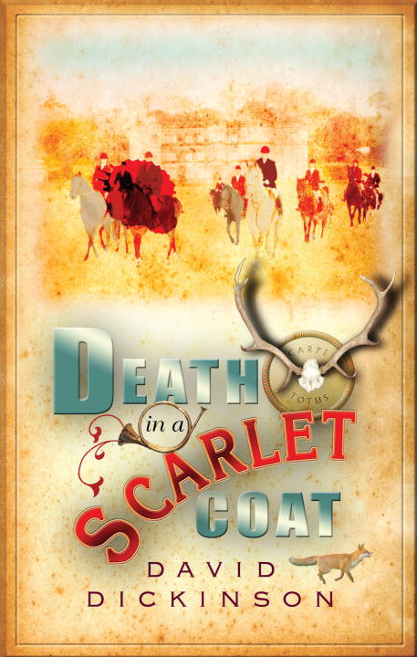 Death in a Scarlet Coat By: David Dickinson
