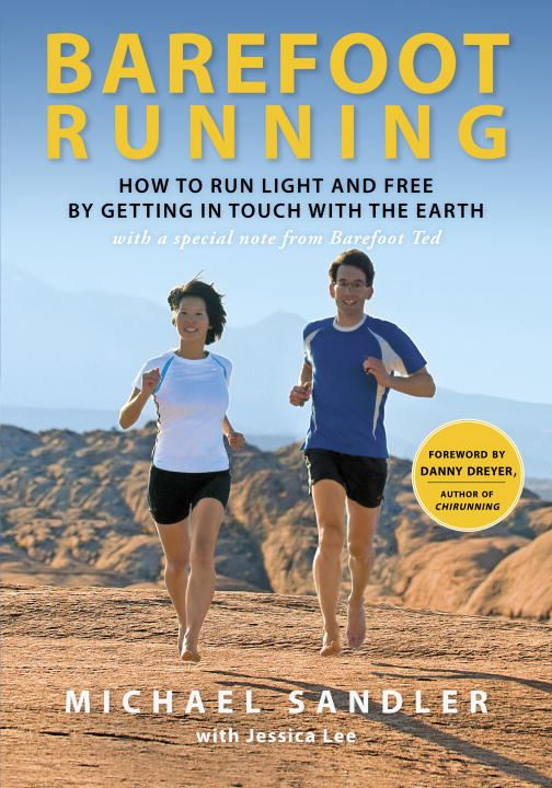 Barefoot Running By: Jessica Lee,Michael Sandler