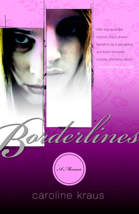 Borderlines By: Caroline Kraus
