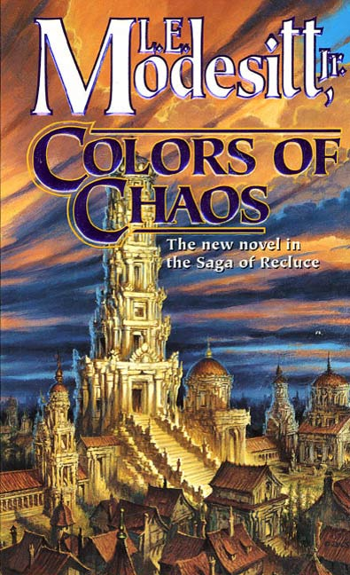 Colors of Chaos By: L. E. Modesitt
