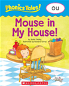 Phonics Tales: Mouse In The House (ou)