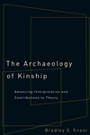The Archaeology Of Kinship