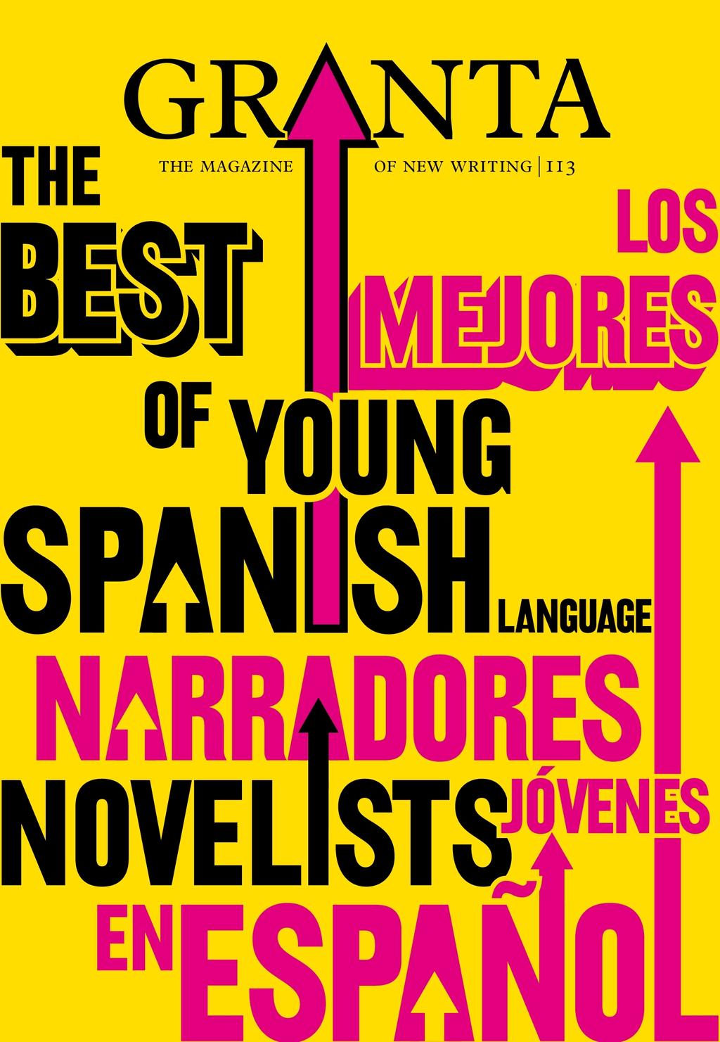 Granta 113 The Best of Young Spanish Language Novelists