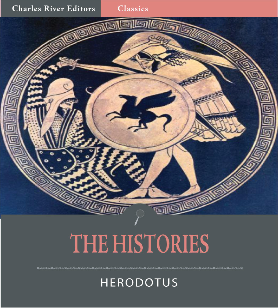 The Histories (Illustrated Editioin) By: Herodotus