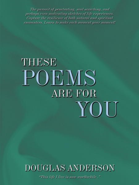 These Poems Are For You