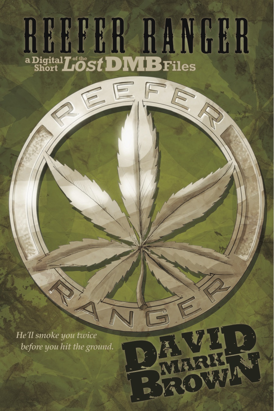 Reefer Ranger (Lost DMB Files #9)