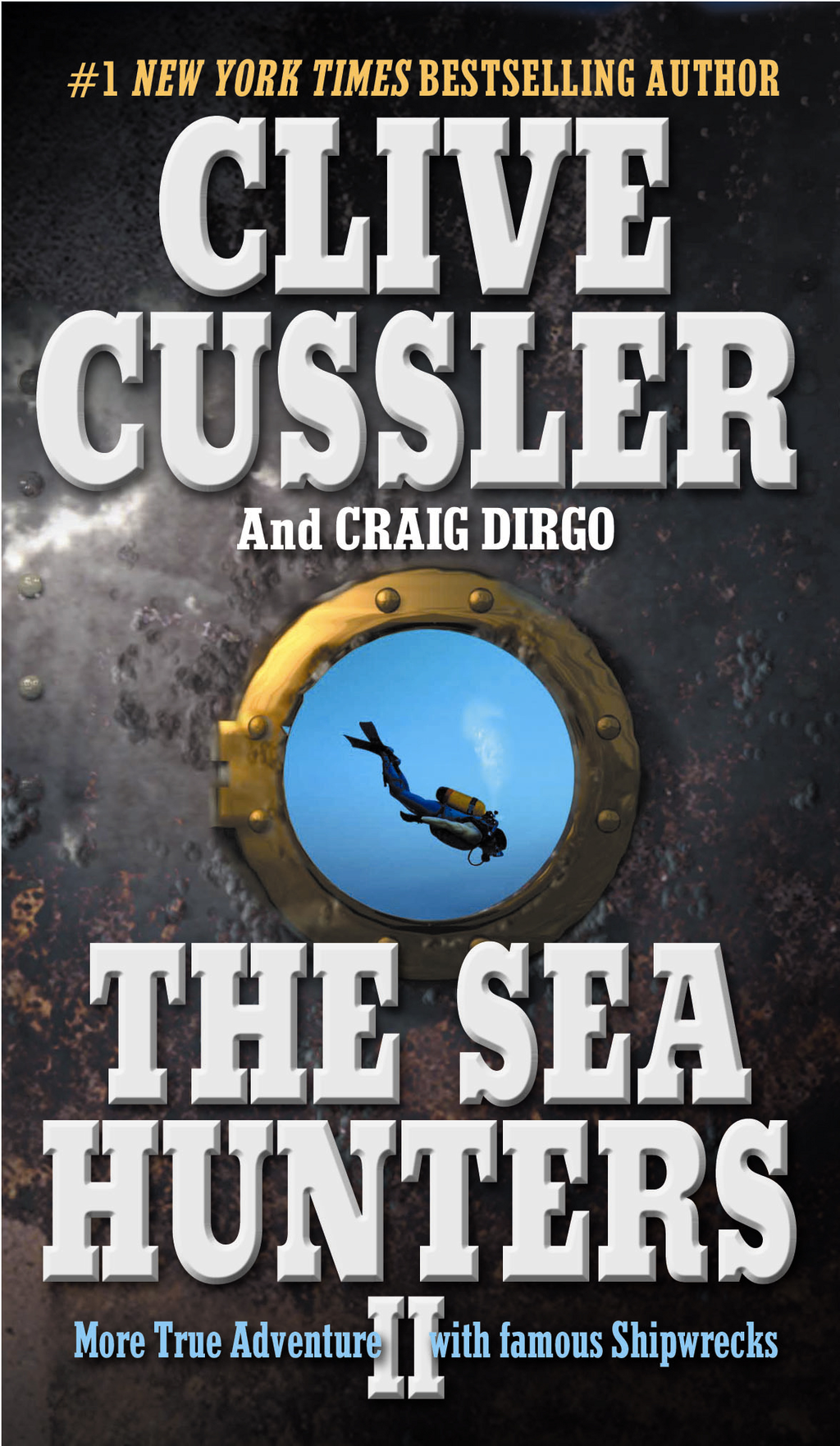 The Sea Hunters II By: Clive Cussler,Craig Dirgo