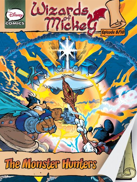 Wizards of Mickey #8: The Monster Hunters